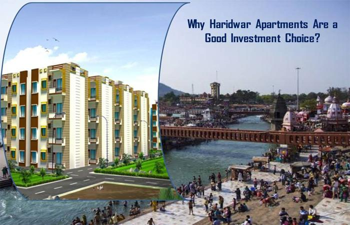 Why Haridwar Apartments Are a Good Investment Choice?