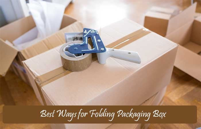 Best Ways for Folding Packaging Box