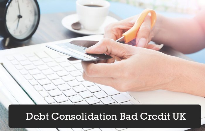 Debt Consolidation Bad Credit UK