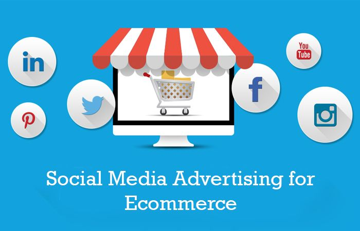 Social Media Advertising for Ecommerce