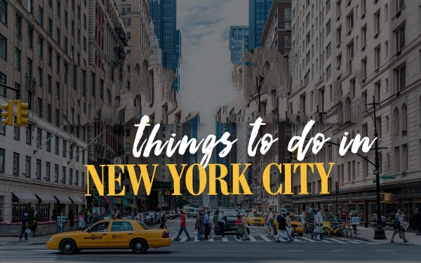 5 Best Things To Do In Nyc On Your First Visit