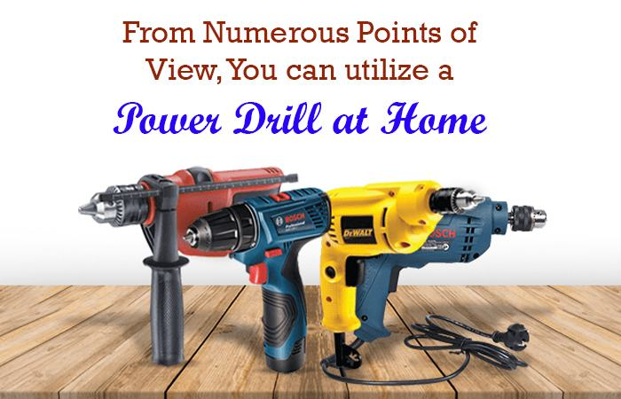 Power Drill at Home