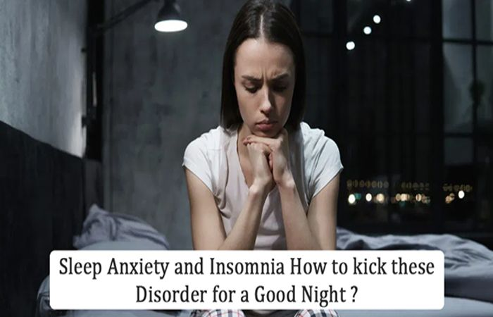 Sleep Anxiety and Insomnia